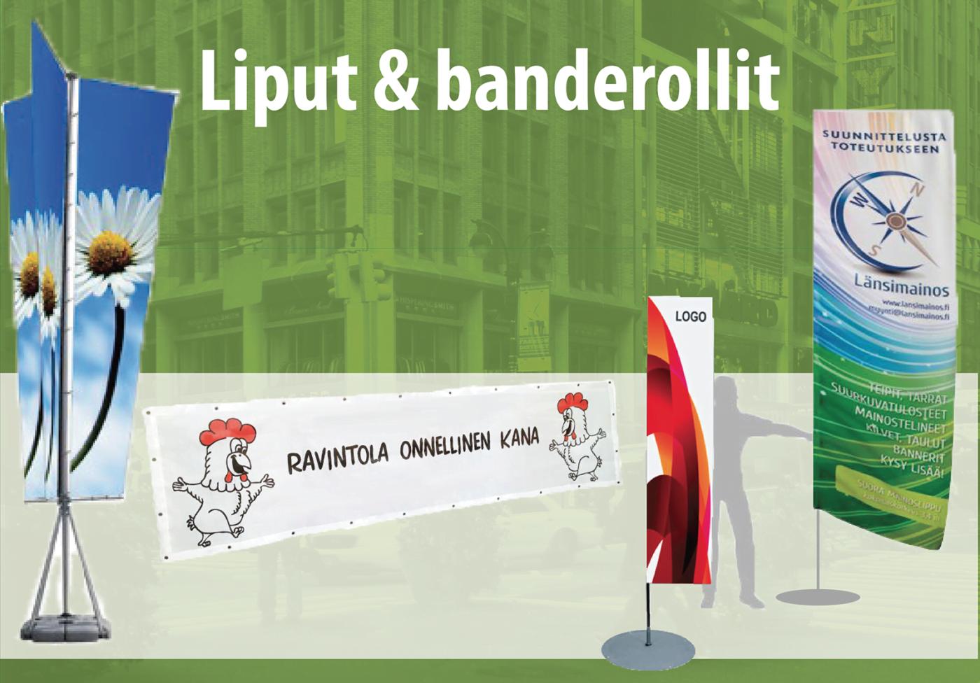 Liput & banderollit